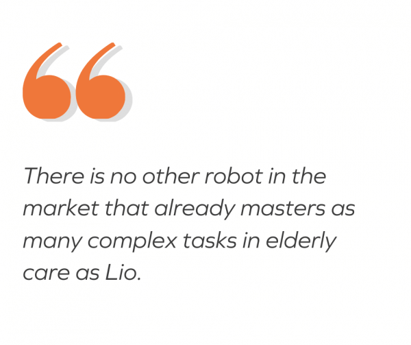 there is no other robot in the market that already masters as many complex tasks in elderly care as Lio