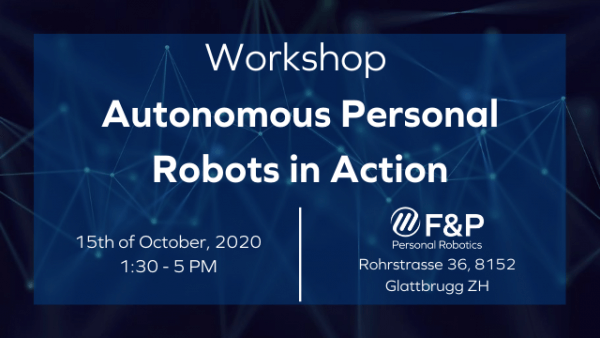 Workshop autonomous personal robots in action