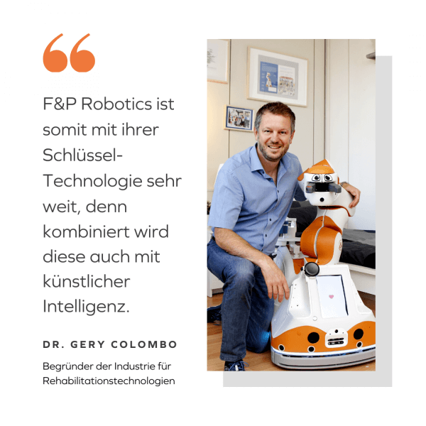 Gery Colombo Quote about F&P Robotics