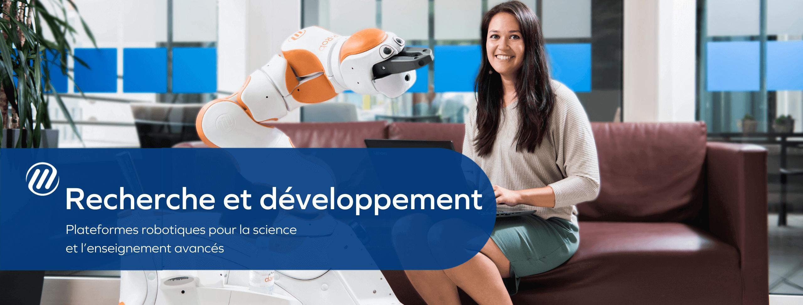 Recherche et développement - Plateformes robotiques pour la science et l'enseignement avancés